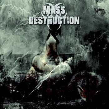 Mass Destruction - Antithesis (2015)