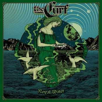 The Curf - Royal Water (EP) (2016)