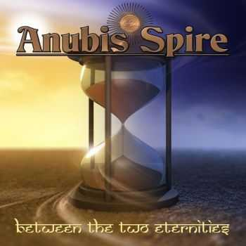 Anubis Spire - Between The Two Eternities (2016)