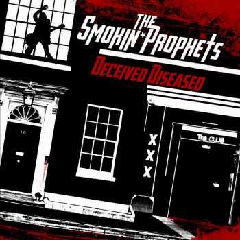 The Smokin' Prophets - Deceived Diseased (2016)