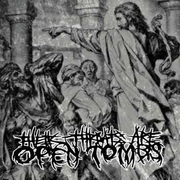 Their Throats Are Open Tombs - Their Throats Are Open Tombs (2016)