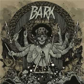 Bark - Voice Of Dog (2016)