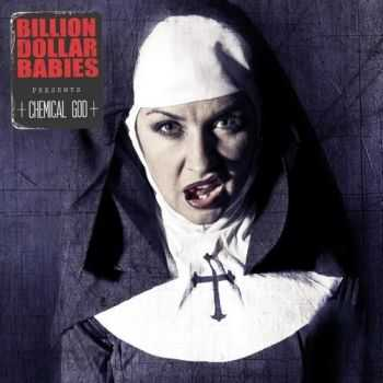 Billion Dollar Babies - Chemical God (2016)
