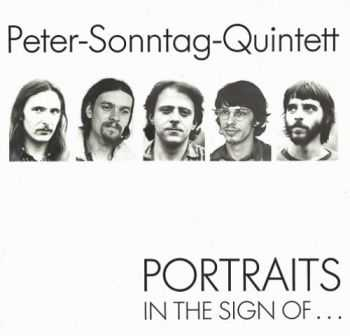 Peter Sonntag Quintett - Portraits ... In The Sign Of (1980)