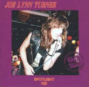 Joe Lynn Turner - Spotlight Kid (1994) Lossless