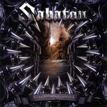 Sabaton - Attero Dominatus (Re-Armed Edition) 2006 (2010)