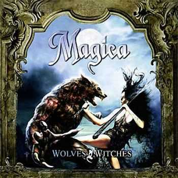 Magica - Wolves And Witches (2008)