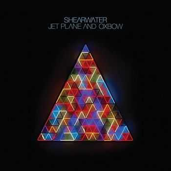 Shearwater - Jet Plane and Oxbow (2016)