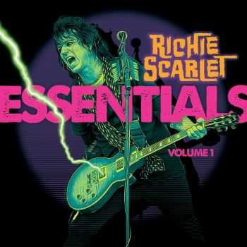 Richie Scarlet - Essentials Volume 1 (2016)