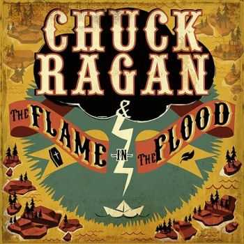 Chuck Ragan - The Flame In The Flood (2016)