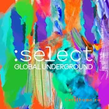 Global Underground :Select (2016)