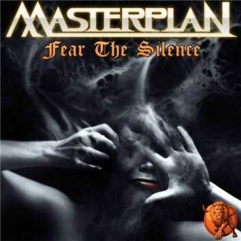 Masterplan - Fear The Silence (2016)