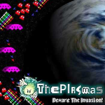 ThePlasmas - Beware The Invasion (2011)