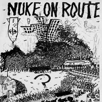 Nuke On Route - D.I.Y. Demolition (2008)