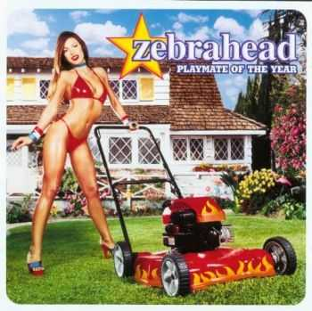 Zebrahead - Playmate Of The Year (2000)