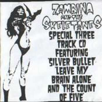Zombina And The Skeletones - Silver Bullet (EP) (2001)