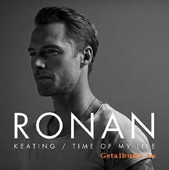 Ronan Keating - Time of My Life (2016)