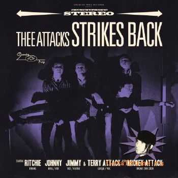 Thee Attacks - Strikes Back (2016)