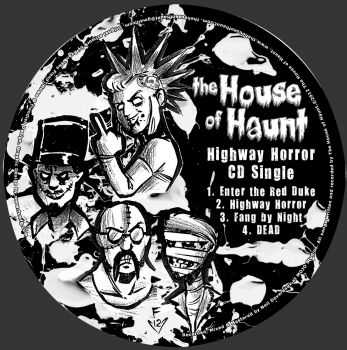 The House Of Haunt - Highway Horror (Single) (2012)