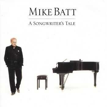 Mike Batt - A Songwriter's Tale (2007)