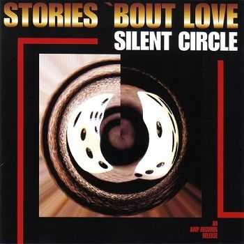 Silent Circle - Stories 'Bout Love (1998)