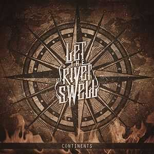Let The River Swell - Continents (EP) (2014)