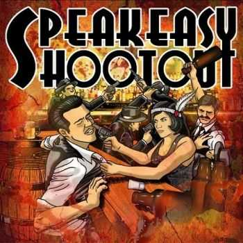 Speakeasy Shootout - Speakeasy Shootout (2016)
