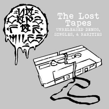 No Cops For Miles - The Lost Tapes: Unreleased Demos, Singles, & Rarities (2016)