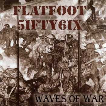Flatfoot 56 - Waves Of War (2003)