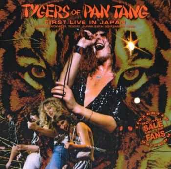 Tygers Of Pan Tang - First Live In Japan (1982) Lossless
