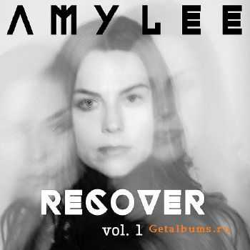 Amy Lee - Recover Vol. 1 (2016)