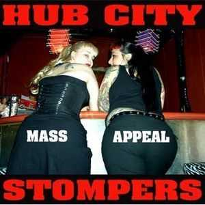 Hub City Stompers - Mass Appeal (EP) (2005)