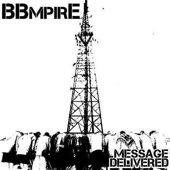 BBMpire - Message Delivered (2016)