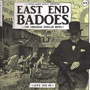 East End Badoes - Let's 'Ave It! (2015)