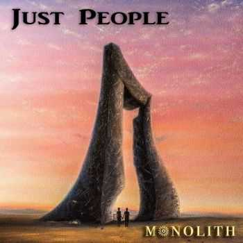 Just People - Monolith (2016)