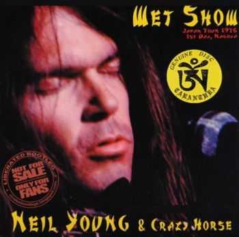Neil Young & Crazy Horse - Wet Show (1976)
