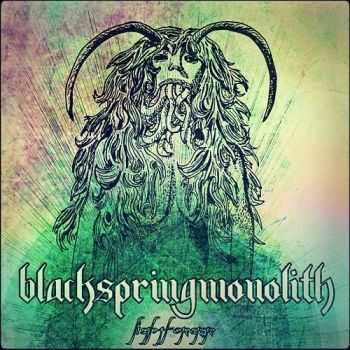 Black Spring Monolith - Lightforger (2016)