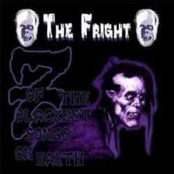 The Fright - 7 Of The Blackest Songs On Earth (2003)