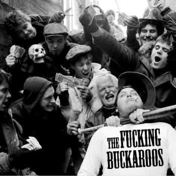 The Fucking Buckaroos - The Fucking Buckaroos (2007)
