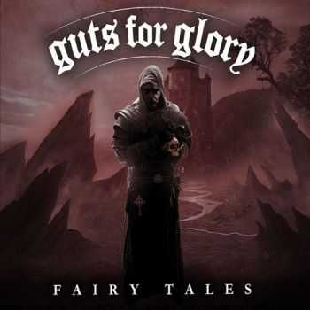 Guts For Glory - Fairy Tales (2016)
