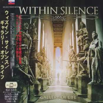 Within Silence - Gallery Of Life (Japanese Edition) (Reissued 2016