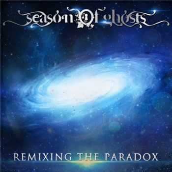 Season of Ghosts - Remixing the Paradox (2016)