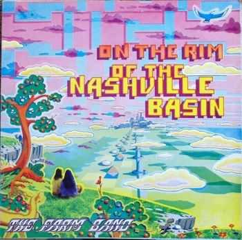 The Farm Band - On The Rim Of The Nashville Basin 1975 (Reissue 2004)