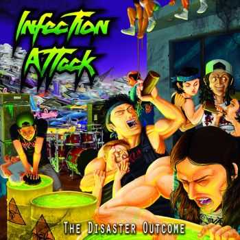 Infection Attack - The Disaster Outcome (2016)