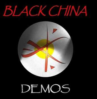 Black China - Demos (2005)