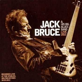Jack Bruce & His Big Blues Band - Live [2CD] (2012)