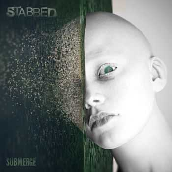 Stabbed - Submerge (2016)
