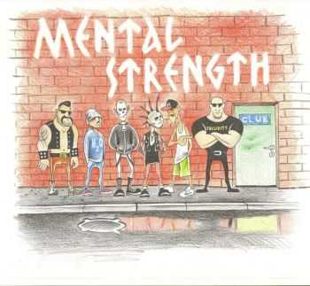 Mental Strength - Self-Titled [EP] (2016)