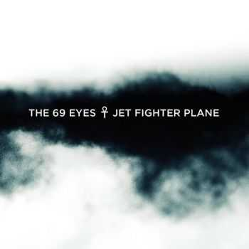 The 69 Eyes - Jet Fighter Plane (Single) (2016)