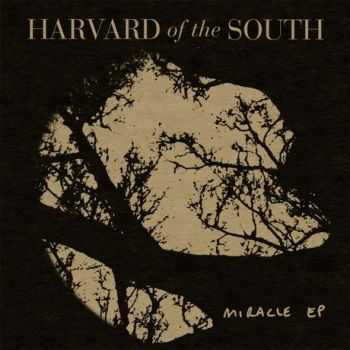 HARVARD of the SOUTH - Miracle ep (2014)